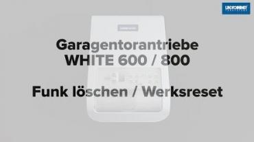 WHITE 600/800 | Funk löschen und Werksreset