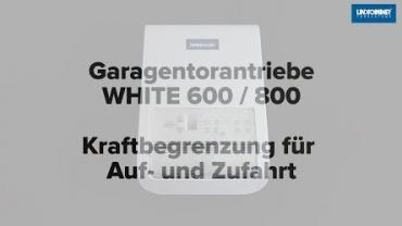 WHITE 600/800 | Kraftbegrenzung AUF/ZU